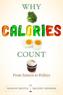 Why Calories Count by Marion Nestle