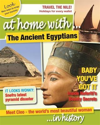 At Home With: The Ancient Egyptians by Tim Cooke
