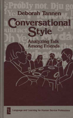 Conversational Style by Deborah Tannen