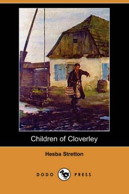 Children of Cloverley (Dodo Press) book