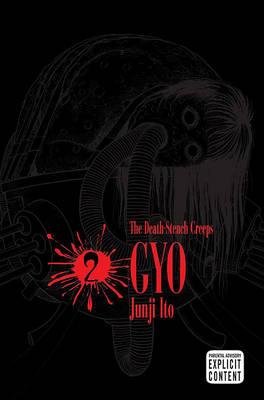 Gyo, Volume 2 by Junji Ito