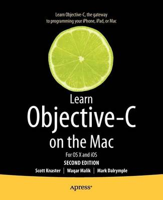 Learn Objective-C on the Mac by Scott Knaster
