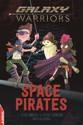 EDGE: Galaxy Warriors: Space Pirates by Steve Barlow