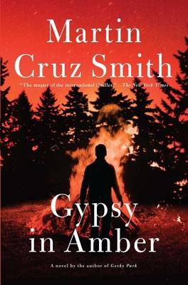 Gypsy in Amber by Martin Cruz Smith