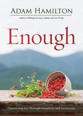 Enough Revised Edition by Adam Hamilton