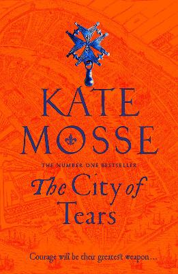 The City of Tears by Kate Mosse