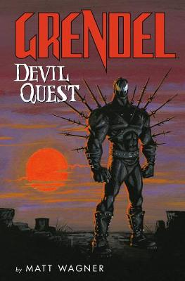 Grendel: Devil Quest by Matt Wagner