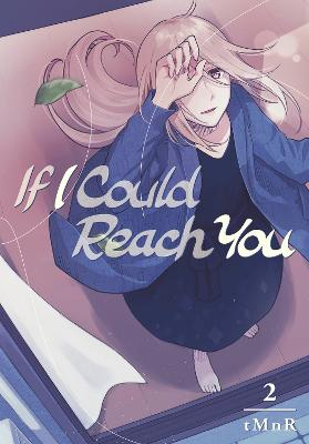 If I Could Reach You 2 by tMnR