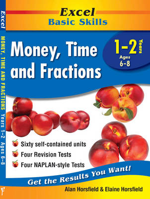 Money, Time and Fractions Years 1-2 by Alan Horsfield