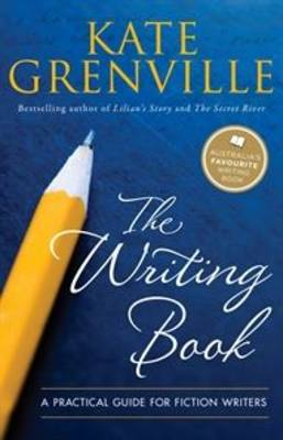 The Writing Book by Kate Grenville