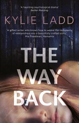 The Way Back by Kylie Ladd