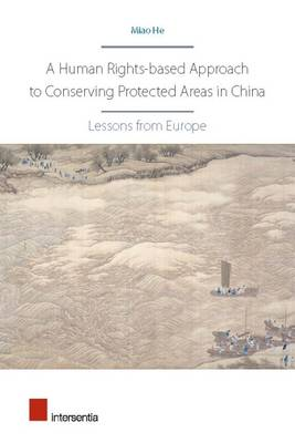A Human Rights-Based Approach to Conserving Protected Areas in China by Miao He