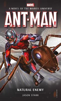 Marvel novels - Ant-Man: Natural Enemy by Jason Starr
