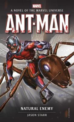 Marvel novels - Ant-Man: Natural Enemy by Jason Starr