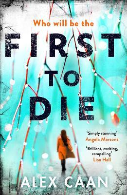 First to Die by Alex Caan
