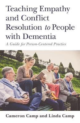 Teaching Empathy and Conflict Resolution to People with Dementia book