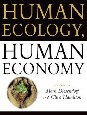 Human Ecology, Human Economy by Mark Diesendorf