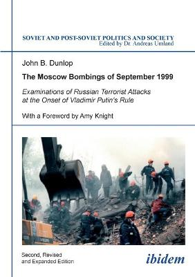 Moscow Bombings of September 1999 by Amy W. Knight