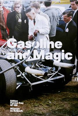 Gasoline and Magic by