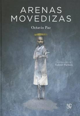 Arenas Movedizas by Octavio Paz