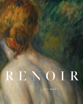 Renoir: Intimacy by Guillermo Solana