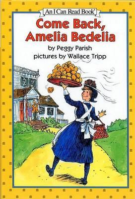 Come Back, Amelia Bedelia by Peggy Parish