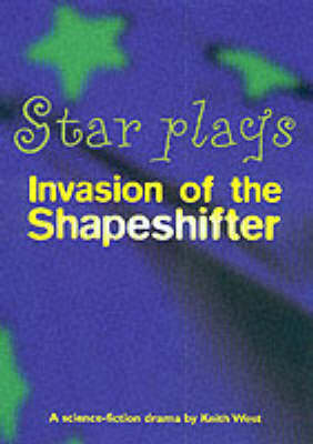 Invasion of the Shapeshifter by Keith West