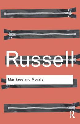 Marriage and Morals by Bertrand  Russell