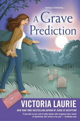 A Grave Prediction by Victoria Laurie
