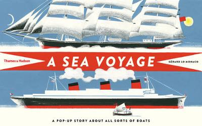 Sea Voyage: A Pop-up Story About All Sorts of Boats book