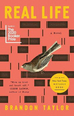 Real Life: A Novel by Brandon Taylor