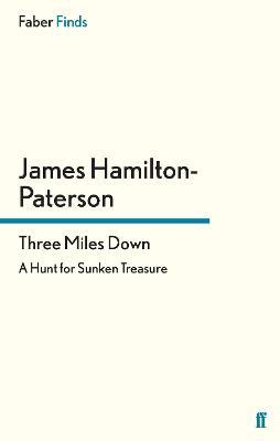 Three Miles Down by James Hamilton-Paterson