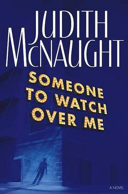Someone to Watch over ME by Judith McNaught