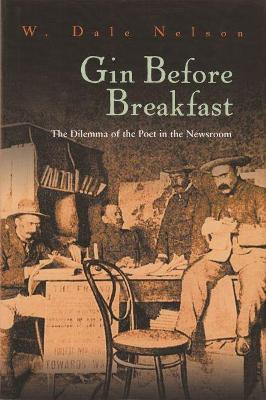 Gin Before Breakfast by W. Dale Nelson