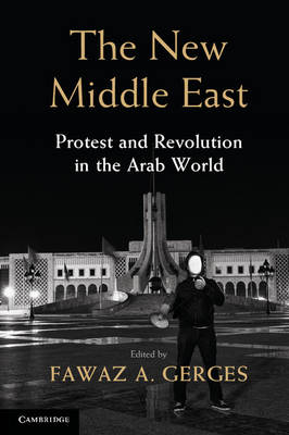 New Middle East by Fawaz A. Gerges