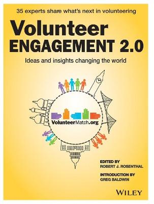 Volunteer Engagement 2.0 by Robert J. Rosenthal