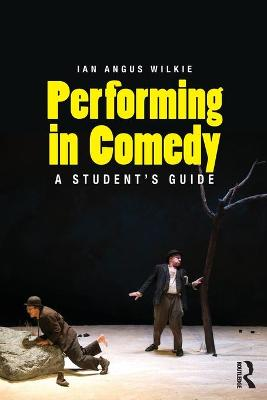 Performing in Comedy by Ian Wilkie