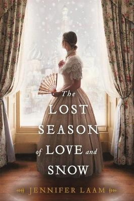 The Lost Season of Love and Snow by Jennifer Laam