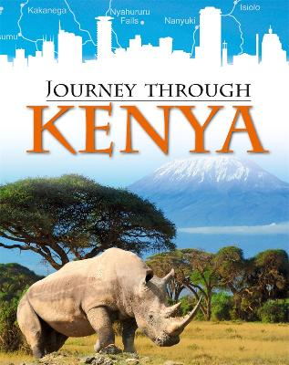 Journey Through: Kenya by Liz Gogerly