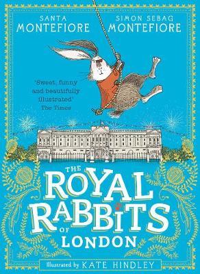 Royal Rabbits Of London by Santa Montefiore