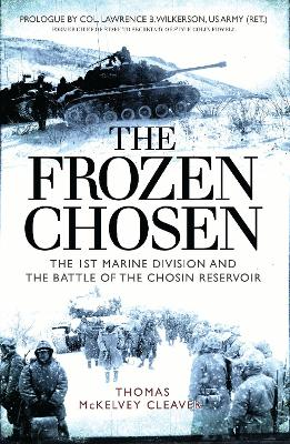 The Frozen Chosen by Thomas McKelvey Cleaver