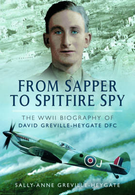 From Sapper to Spitfire Spy book