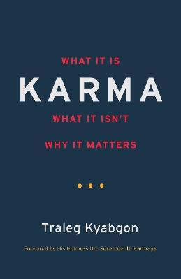 Karma by Traleg Kyabgon