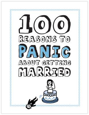 Knock Knock 100 Reasons to Panic About Getting Married by Gemma Correll