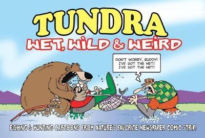Tundra: Wet, Wild and Weird by Chad Carpenter