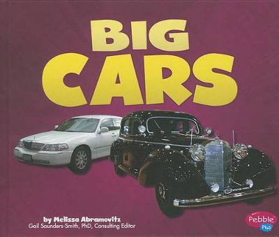Big Cars by Gail Saunders-Smith