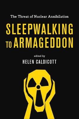 Sleepwalking To Armageddon book