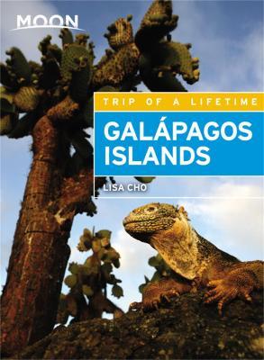 Moon Galapagos Islands (Third Edition) by Lisa Cho