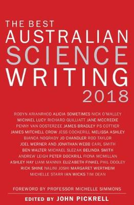 The Best Australian Science Writing 2018 by John Pickrell