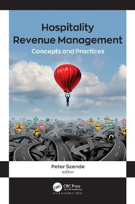 Hospitality Revenue Management: Concepts and Practices by Peter Szende